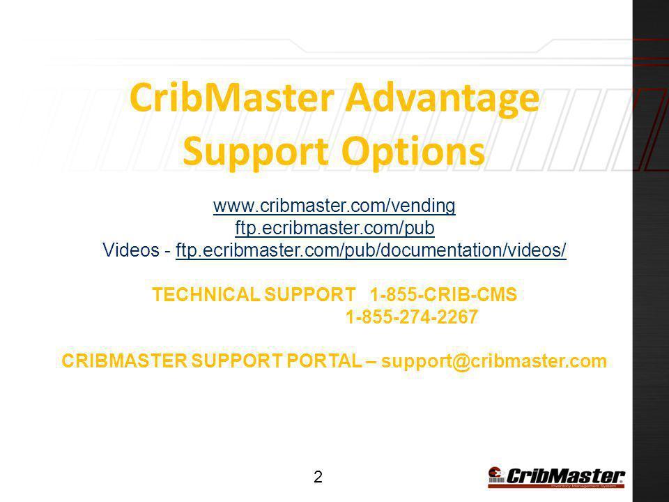 CribMaster Advantage Support Options www. cribmaster. com/vending ftp