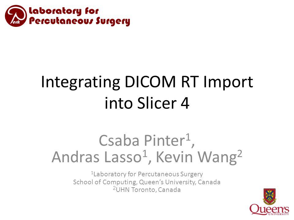 Integrating DICOM RT Import into Slicer 4