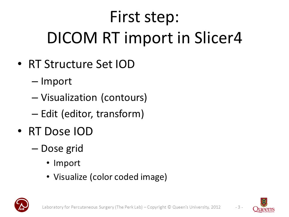 First step: DICOM RT import in Slicer4