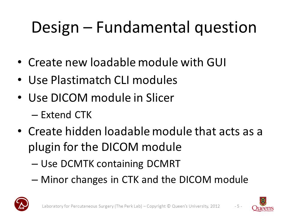 Design – Fundamental question