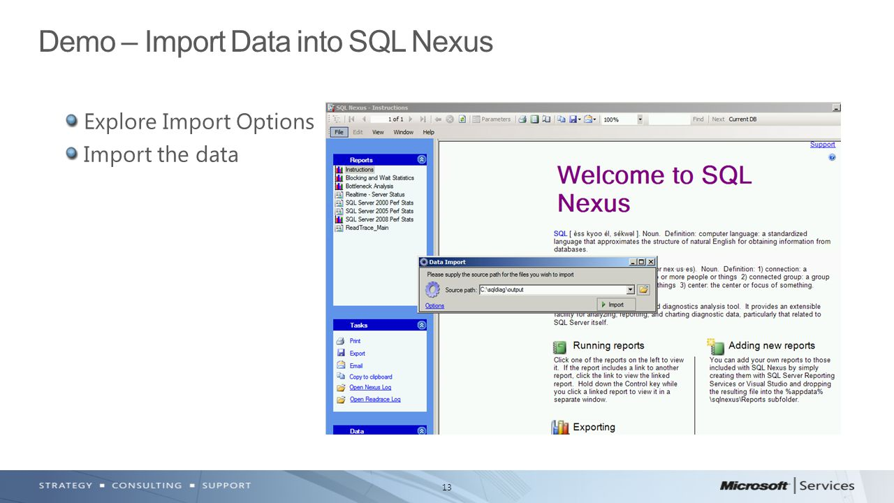 Demo – Import Data into SQL Nexus