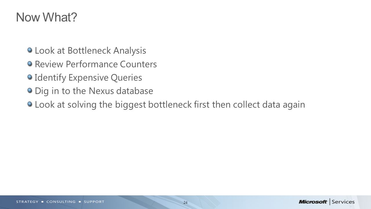 Now What Look at Bottleneck Analysis Review Performance Counters