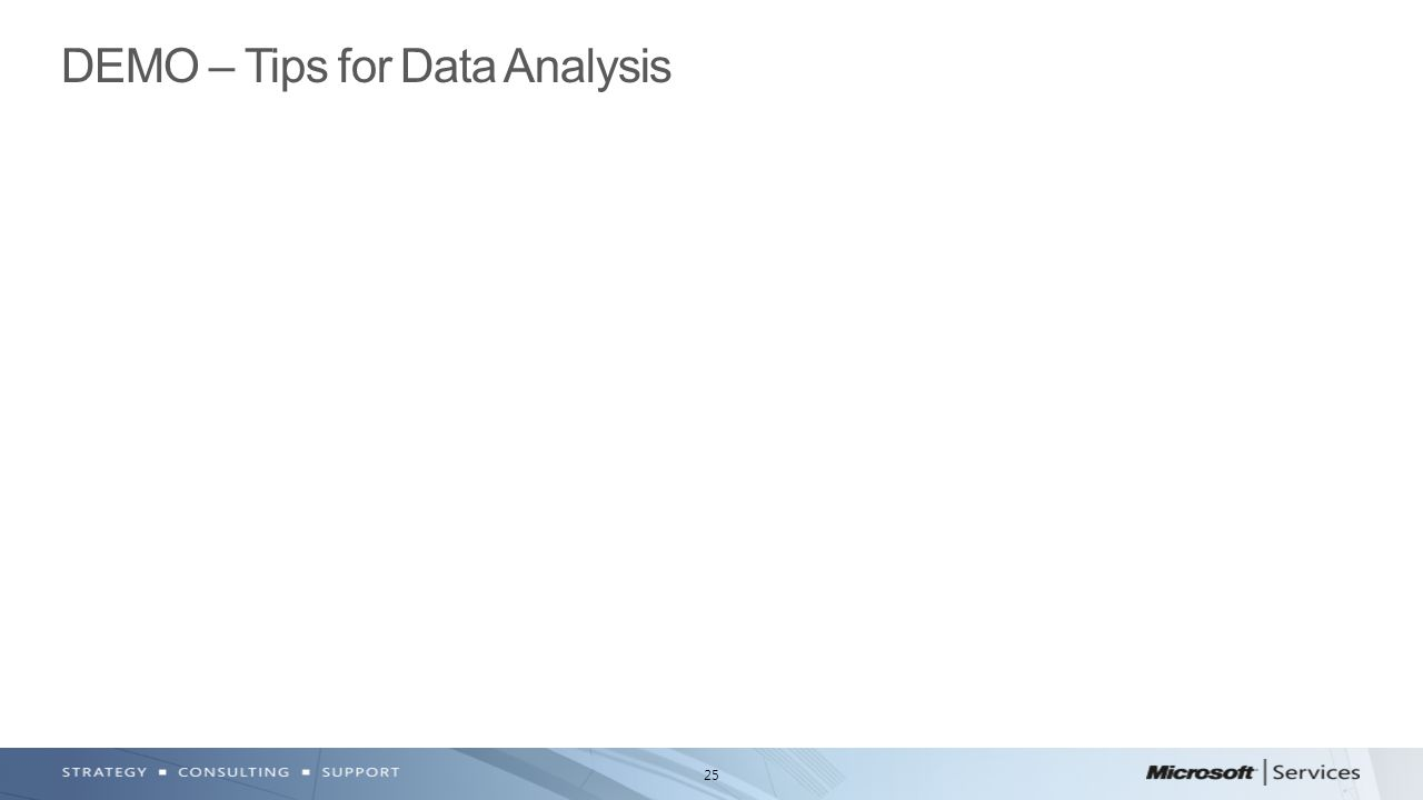 DEMO – Tips for Data Analysis