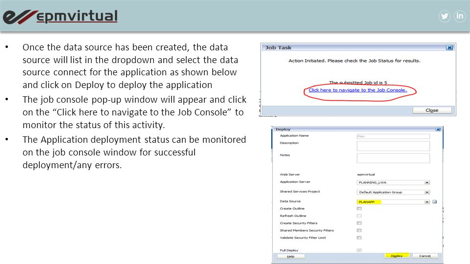 Once the data source has been created, the data source will list in the dropdown and select the data source connect for the application as shown below and click on Deploy to deploy the application