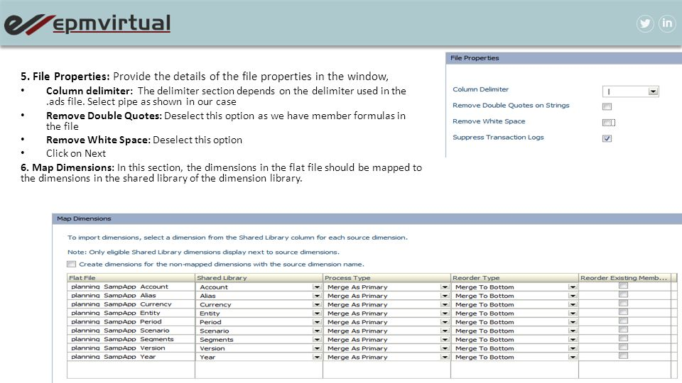 5. File Properties: Provide the details of the file properties in the window,