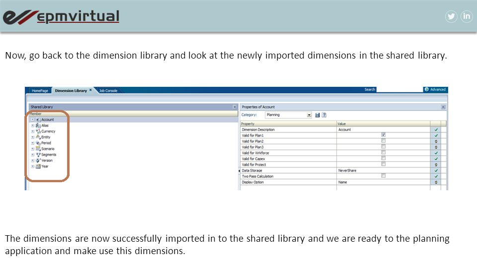 Now, go back to the dimension library and look at the newly imported dimensions in the shared library.
