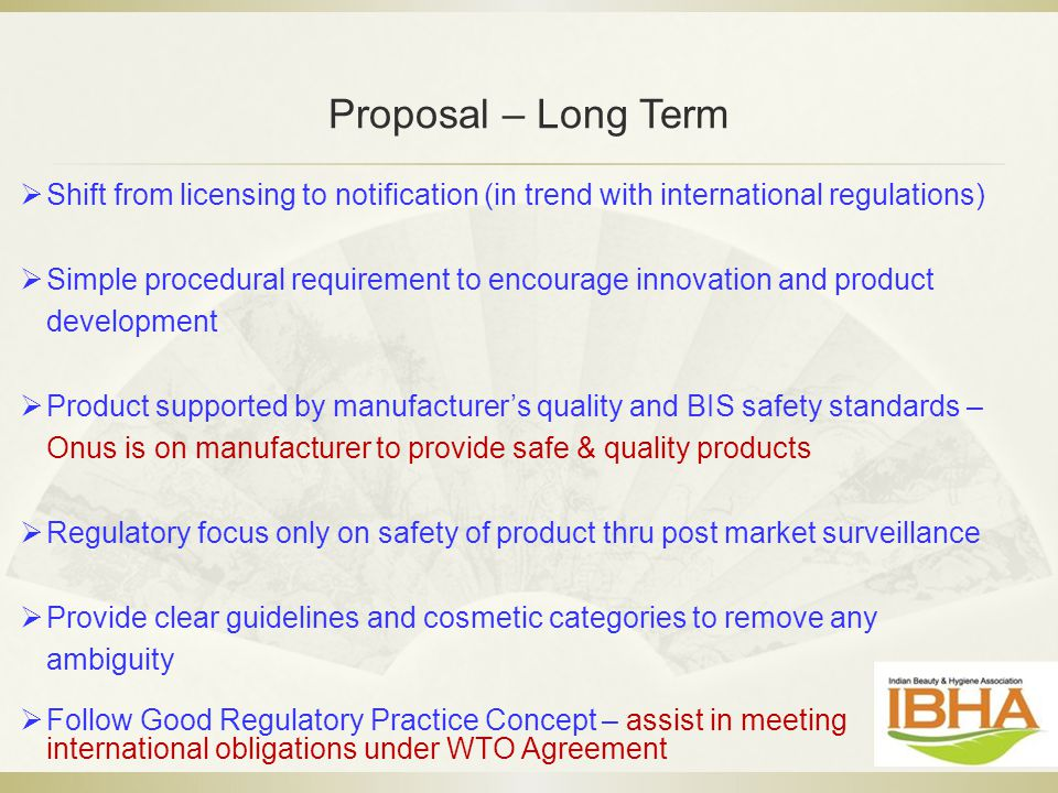 Proposal – Long Term Shift from licensing to notification (in trend with international regulations)