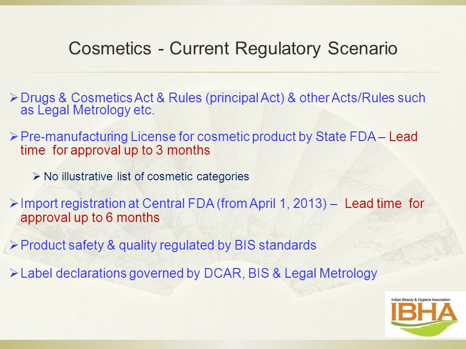 Cosmetics - Current Regulatory Scenario
