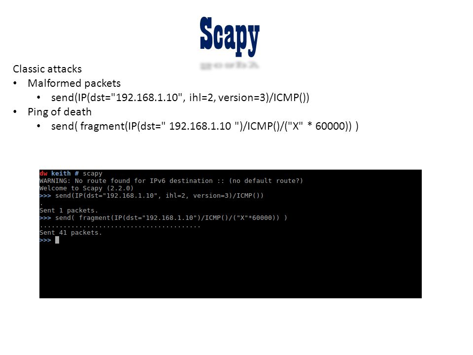 Scapy Classic attacks Malformed packets