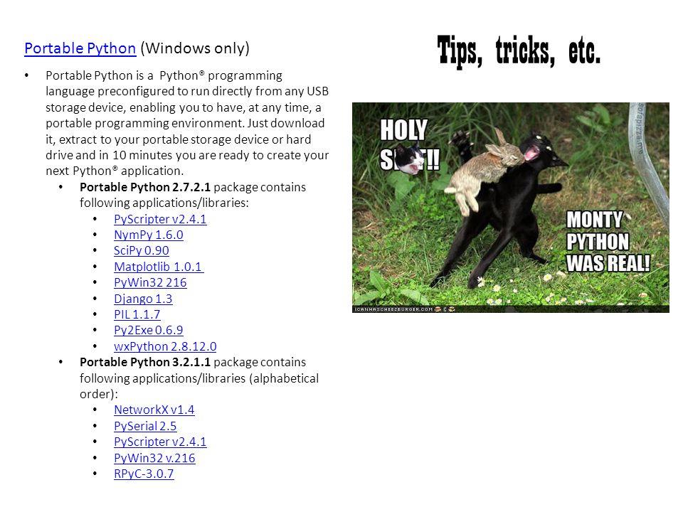 Tips, tricks, etc. Portable Python (Windows only)