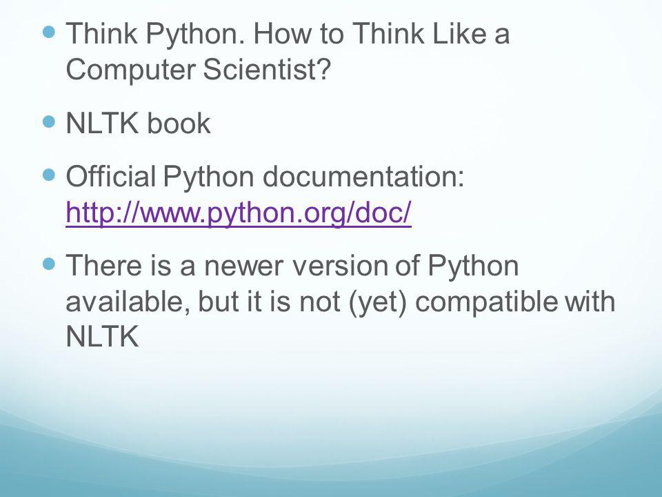 Think Python. How to Think Like a Computer Scientist