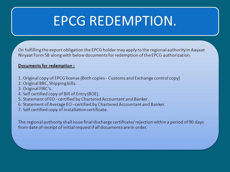 EPCG REDEMPTION.