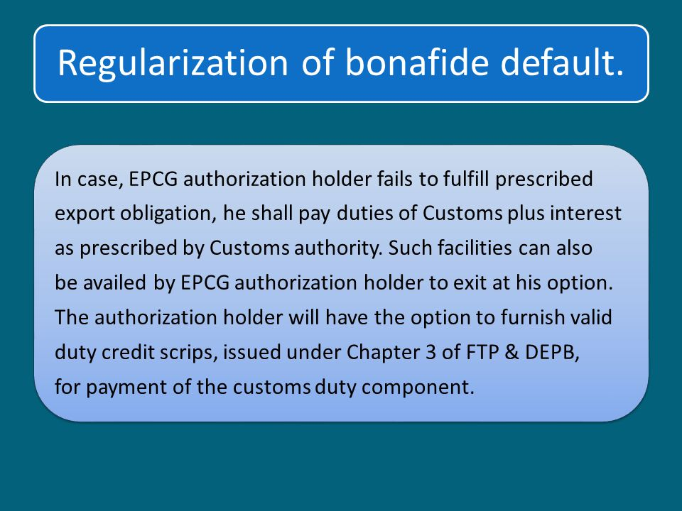 Regularization of bonafide default.