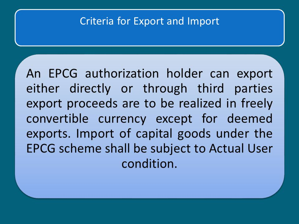 Criteria for Export and Import