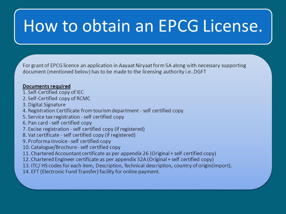 How to obtain an EPCG License.