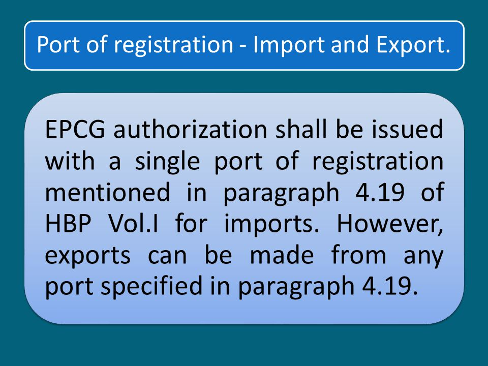 Port of registration - Import and Export.
