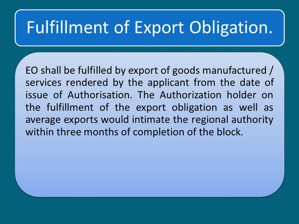 Fulfillment of Export Obligation.