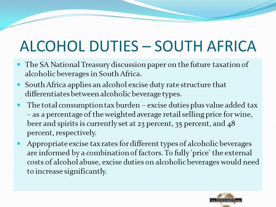 ALCOHOL DUTIES – SOUTH AFRICA