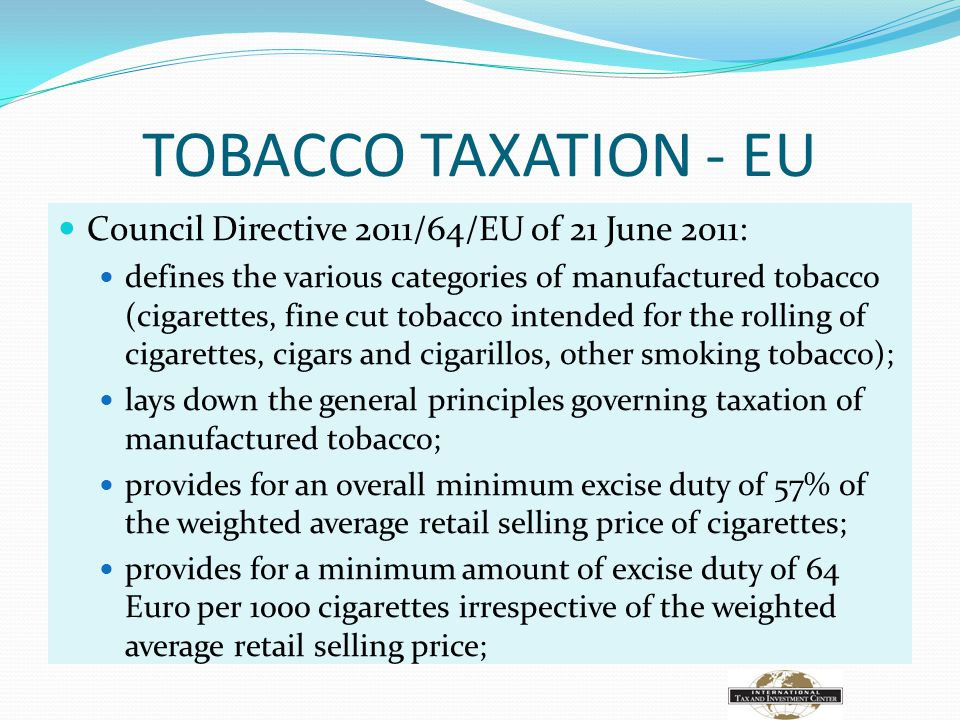 TOBACCO TAXATION - EU Council Directive 2011/64/EU of 21 June 2011: