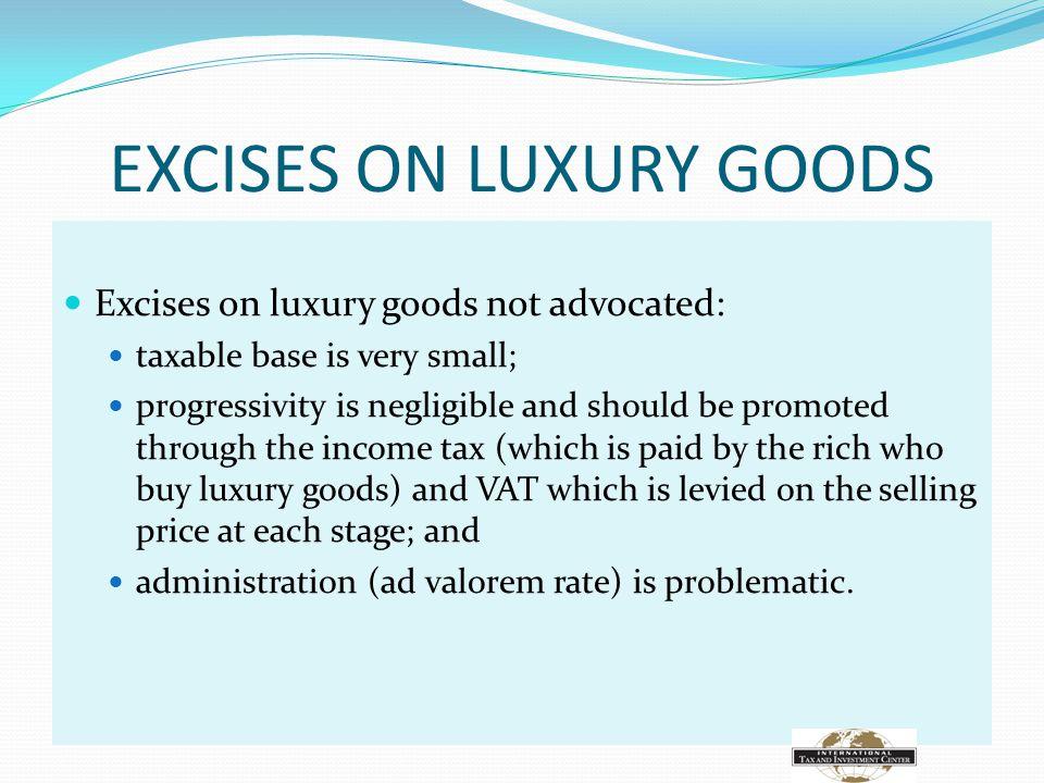 EXCISES ON LUXURY GOODS