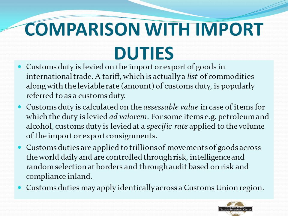 COMPARISON WITH IMPORT DUTIES