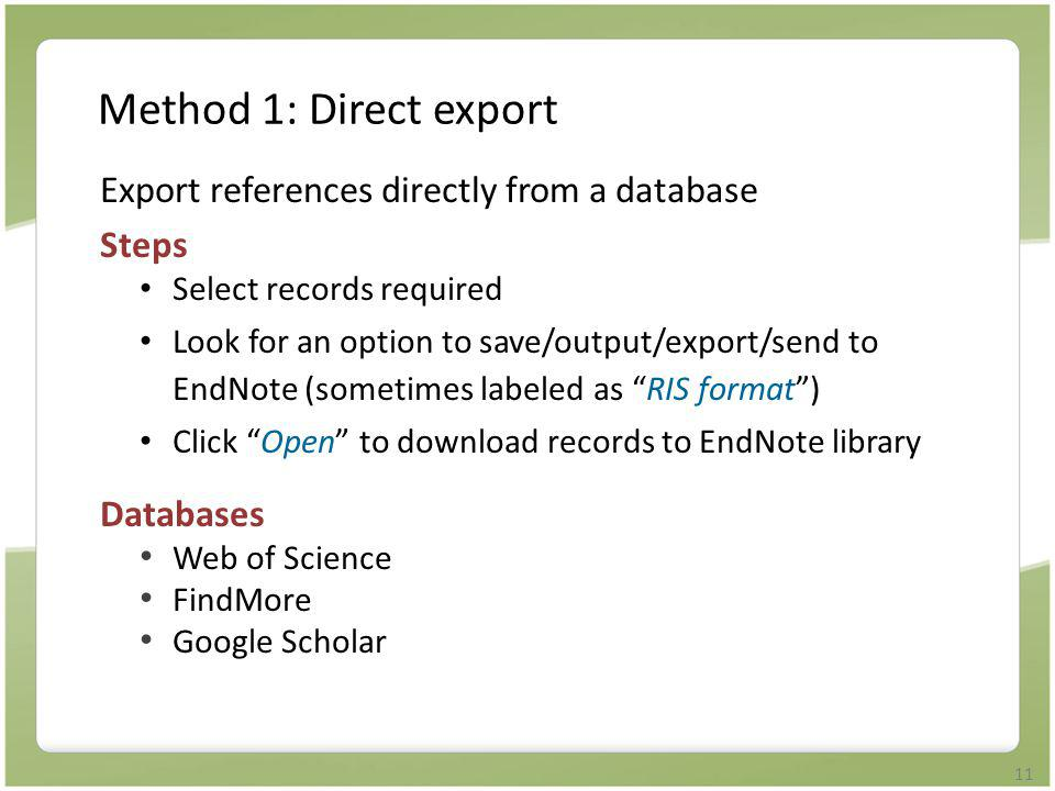 Method 1: Direct export Export references directly from a database