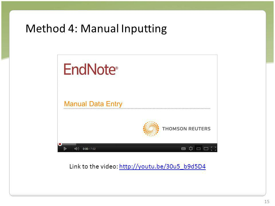 Method 4: Manual Inputting