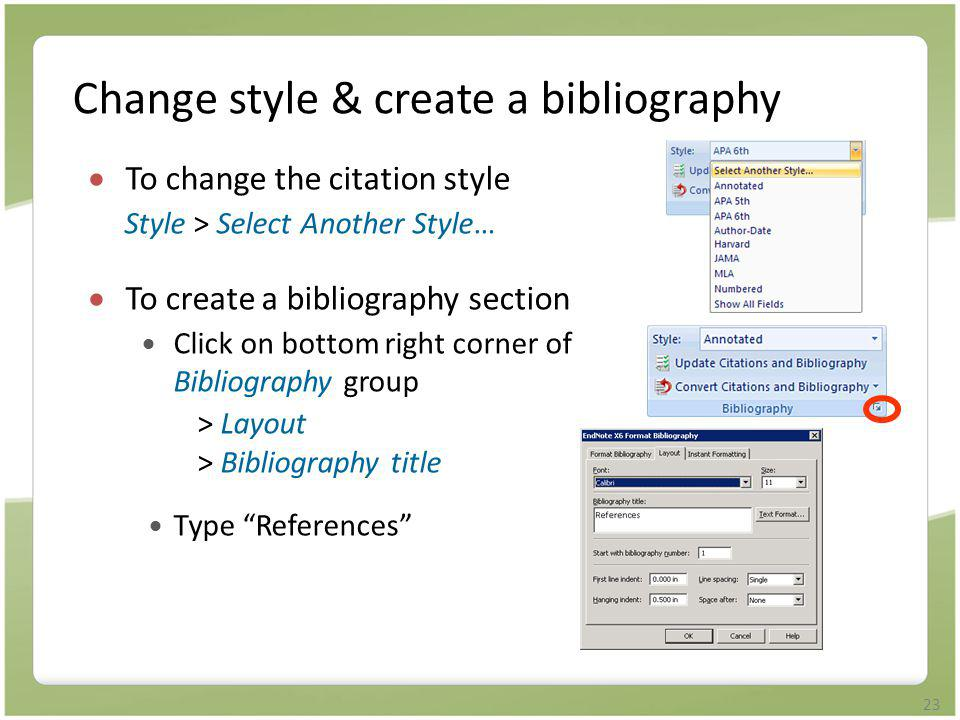 Change style & create a bibliography