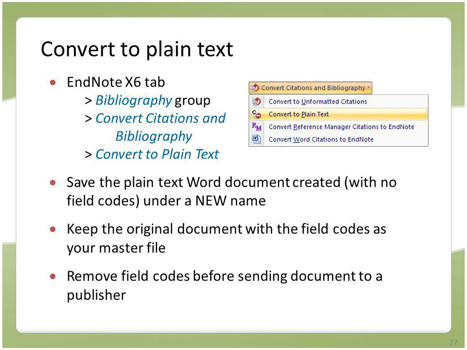 Convert to plain text EndNote X6 tab