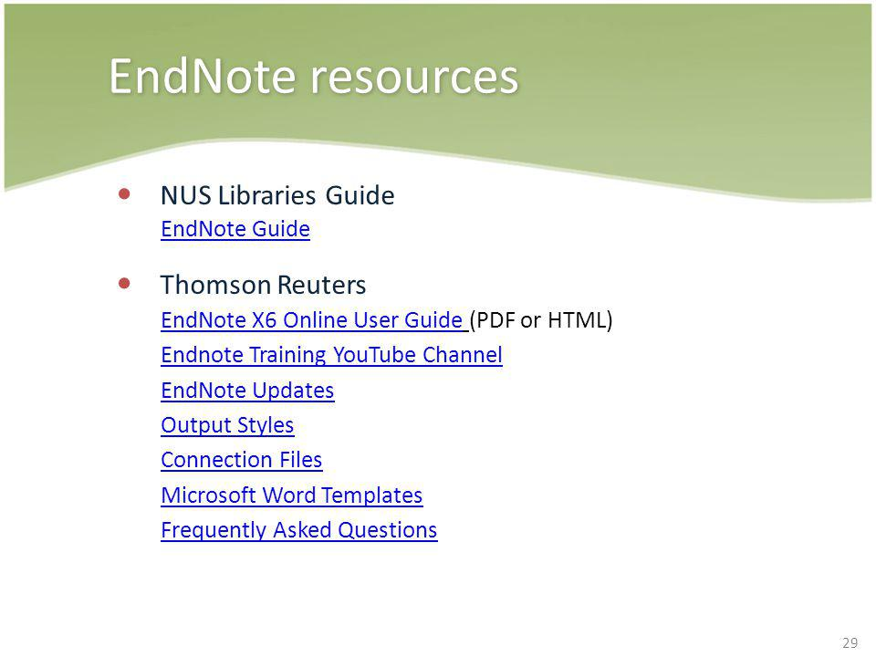EndNote resources NUS Libraries Guide Thomson Reuters EndNote Guide