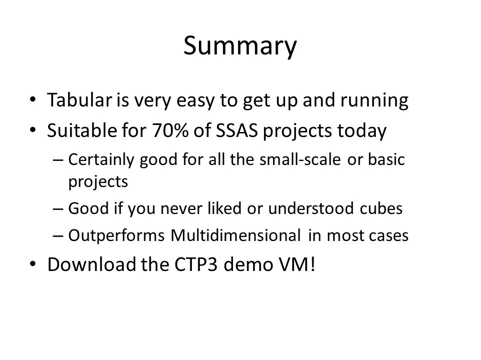 Summary Tabular is very easy to get up and running