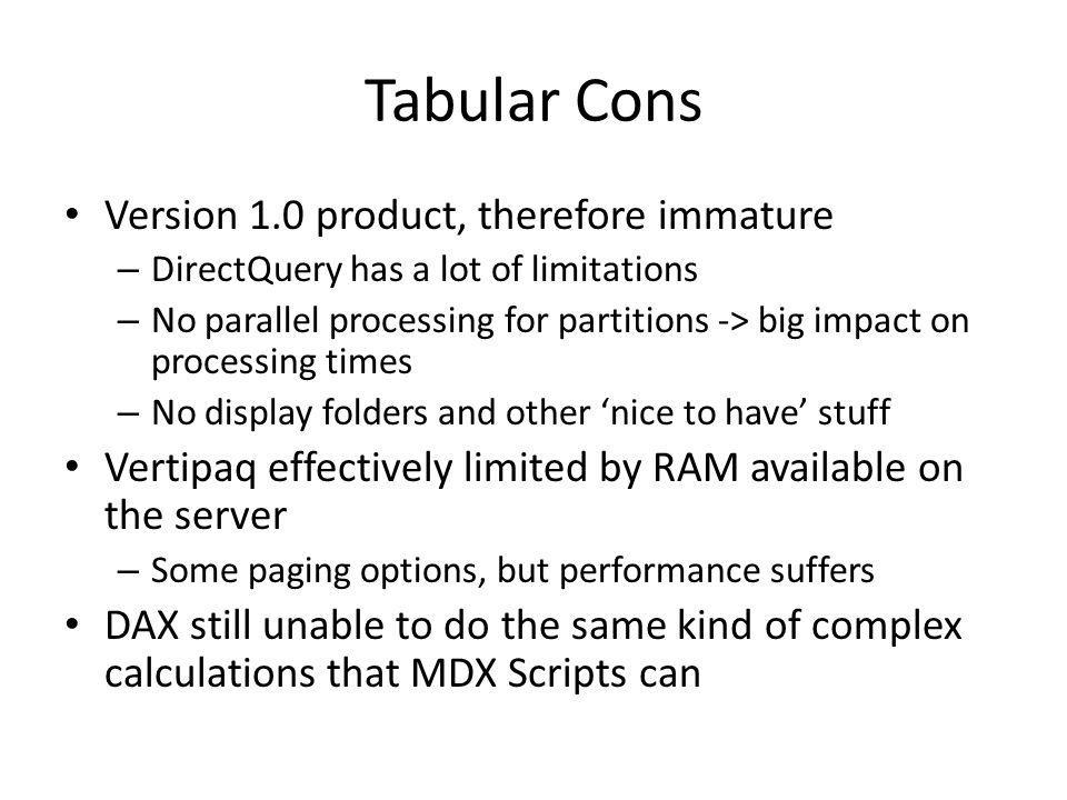 Tabular Cons Version 1.0 product, therefore immature