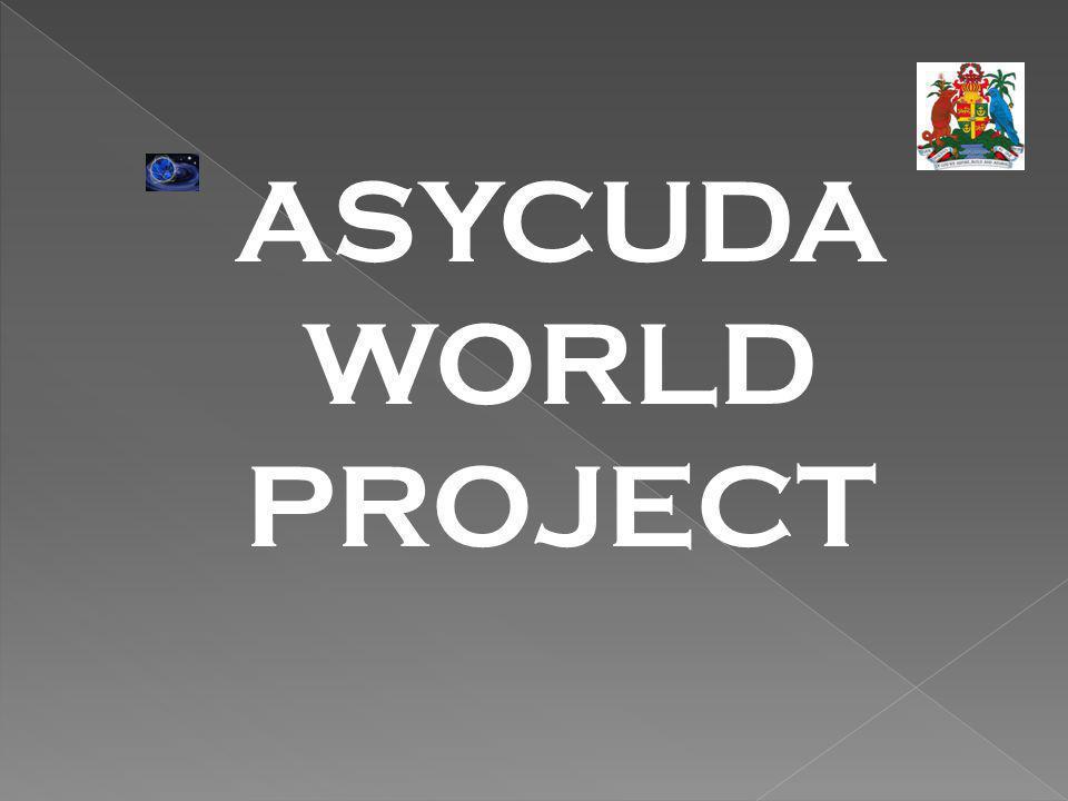 ASYCUDA WORLD PROJECT