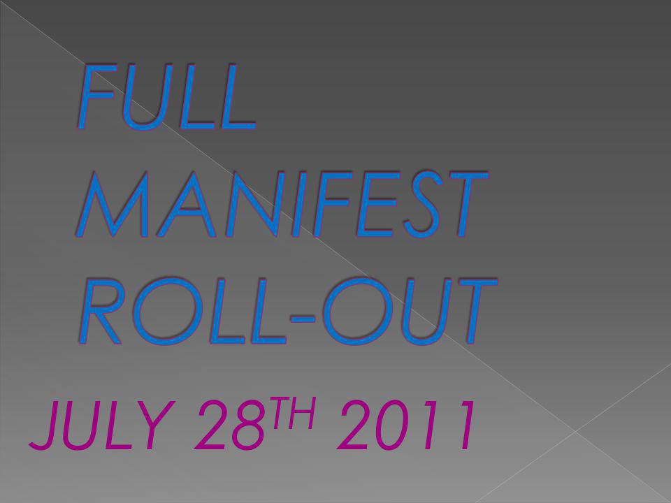 FULL MANIFEST ROLL-OUT