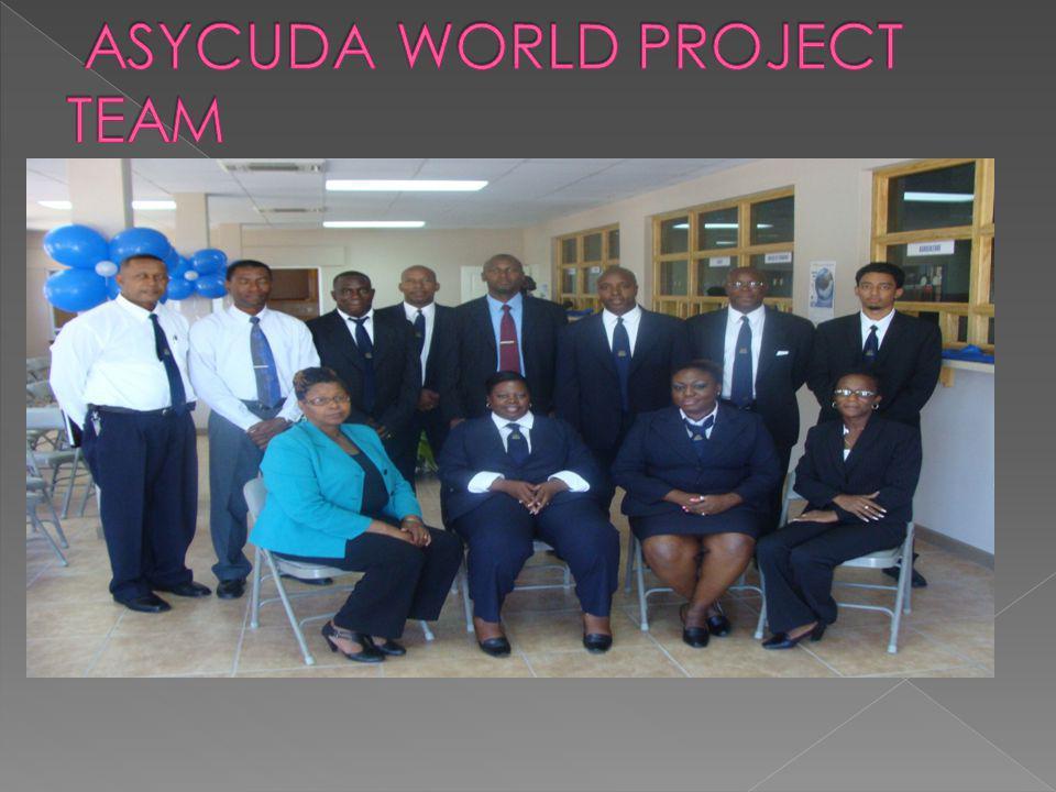 ASYCUDA WORLD PROJECT TEAM