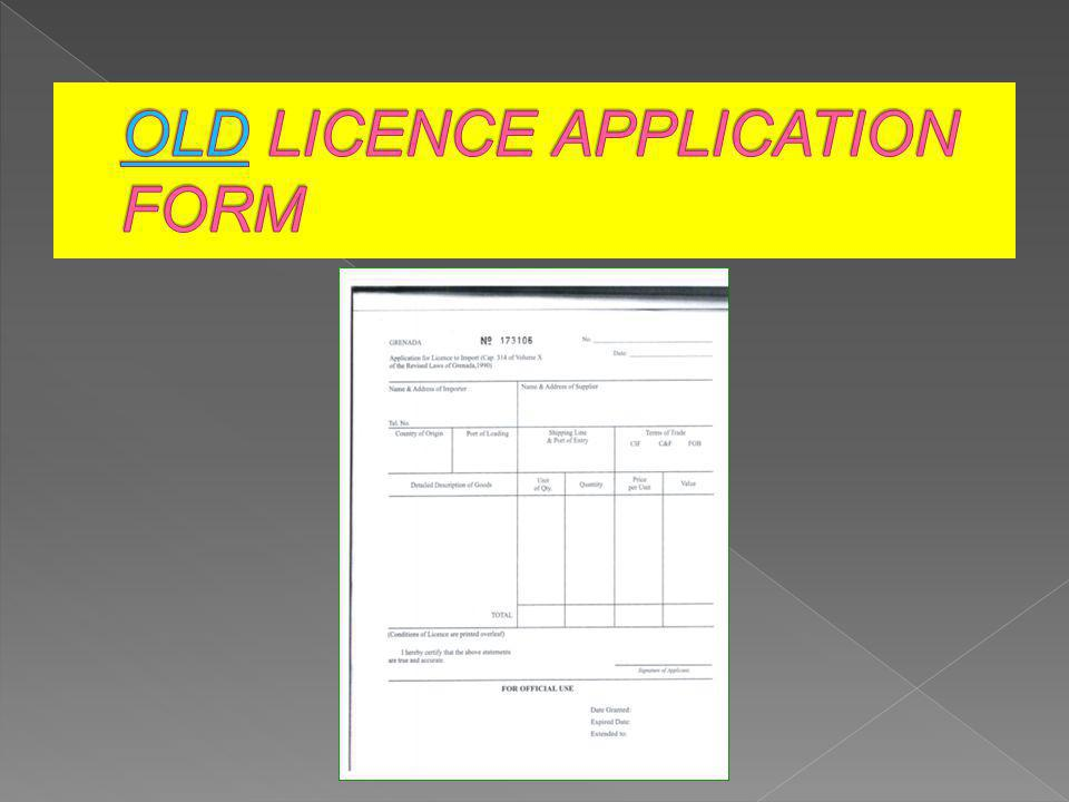 OLD LICENCE APPLICATION FORM