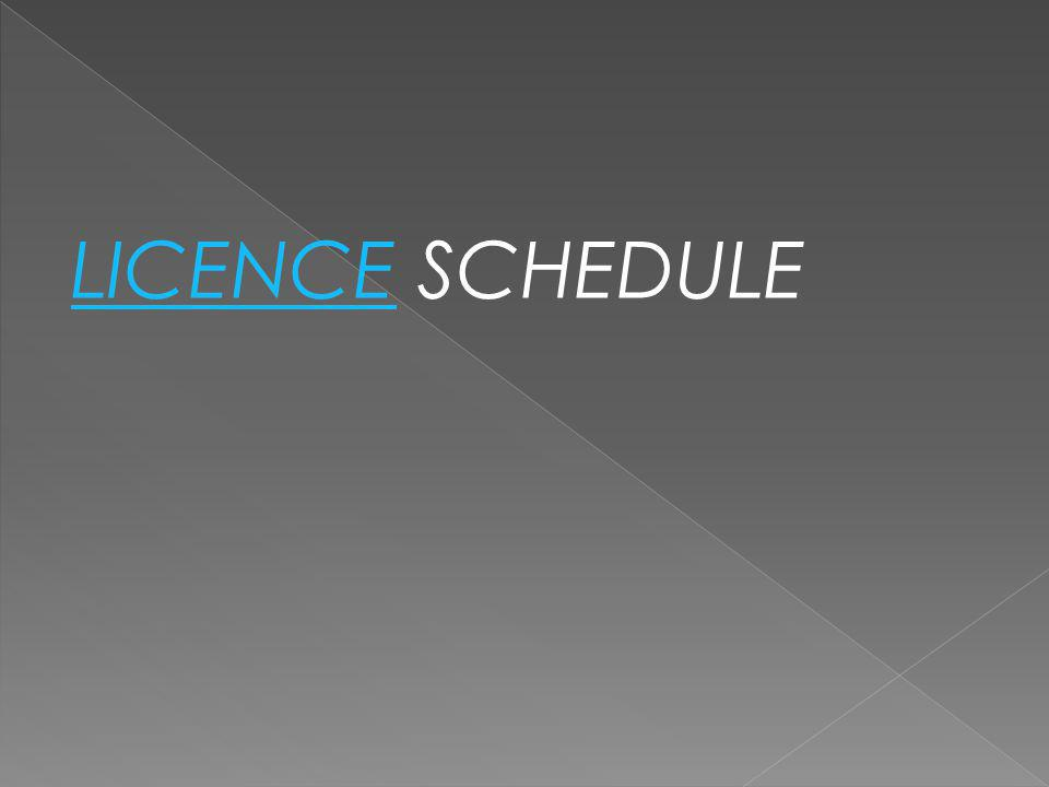 LICENCE SCHEDULE