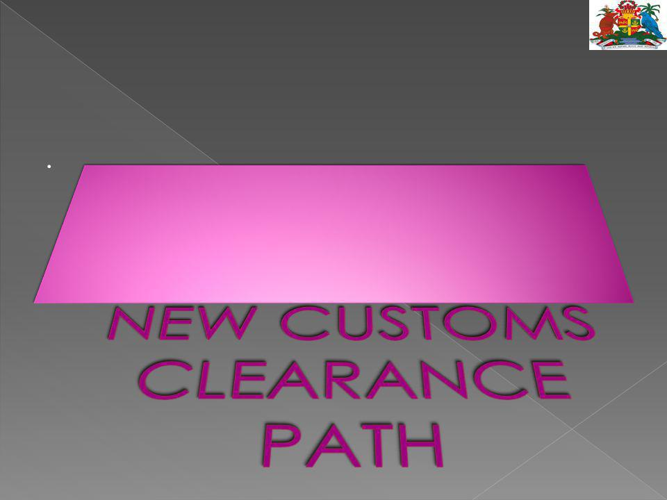 NEW CUSTOMS CLEARANCE PATH