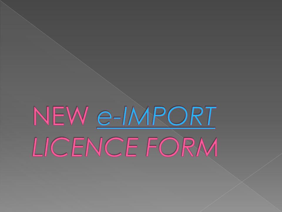 NEW e-IMPORT LICENCE FORM