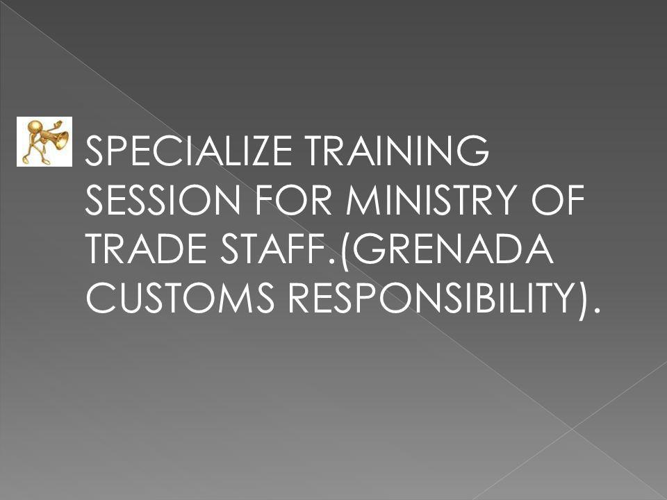 SPECIALIZE TRAINING SESSION FOR MINISTRY OF TRADE STAFF