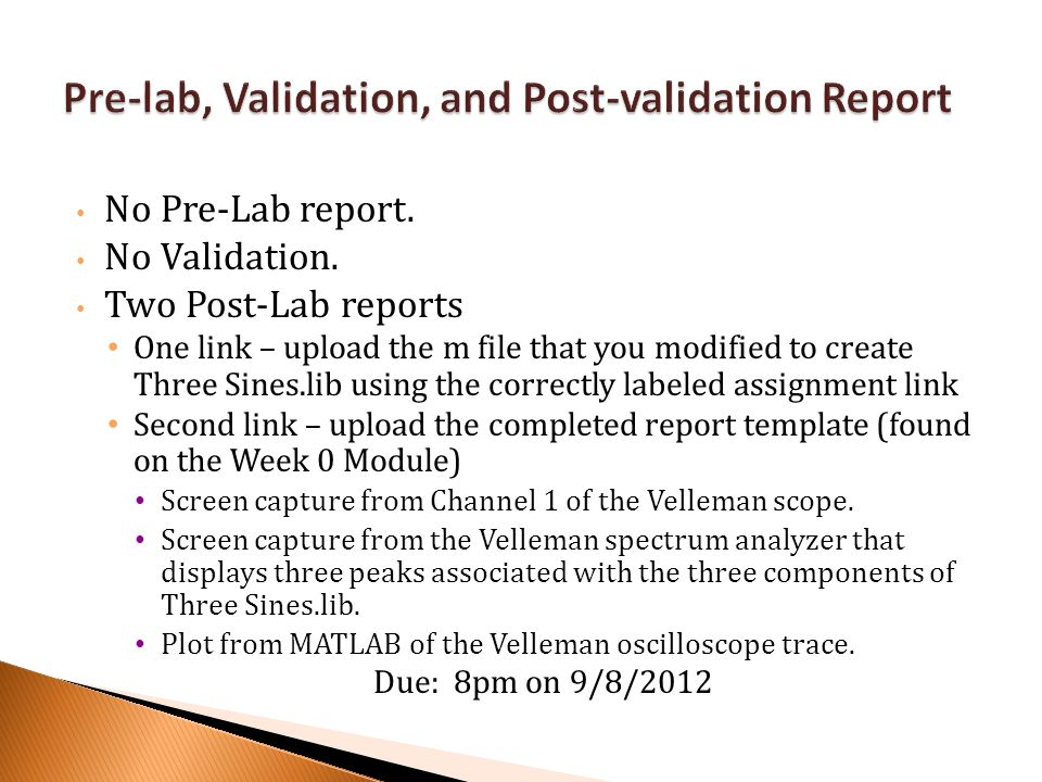 Pre-lab, Validation, and Post-validation Report