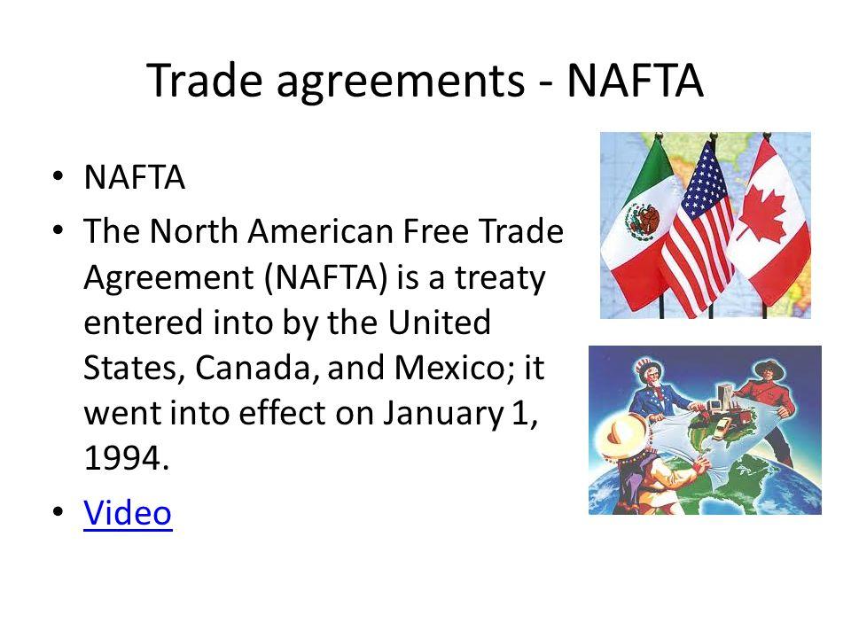Trade agreements - NAFTA