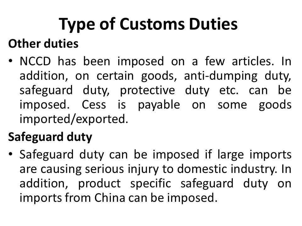 Type of Customs Duties Other duties