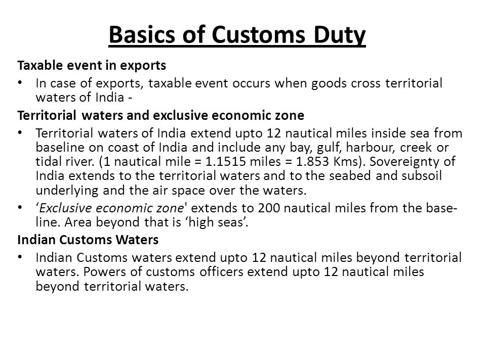 Basics of Customs Duty Taxable event in exports