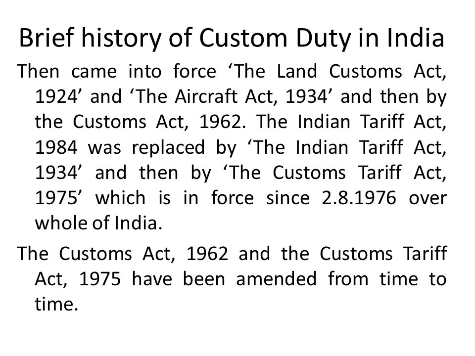 Brief history of Custom Duty in India