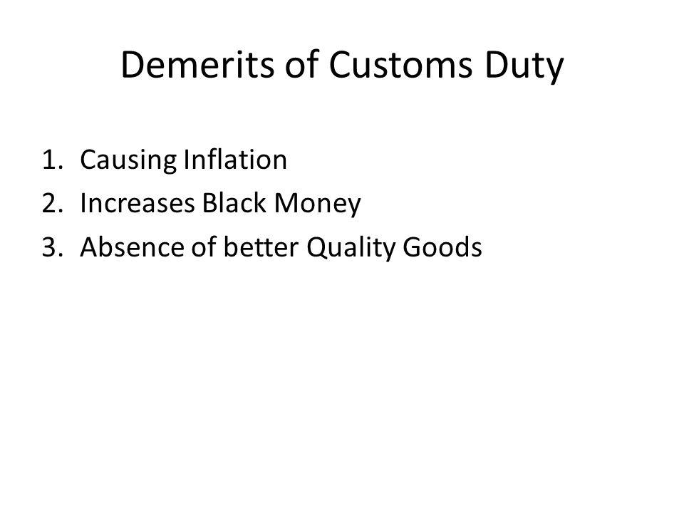 Demerits of Customs Duty