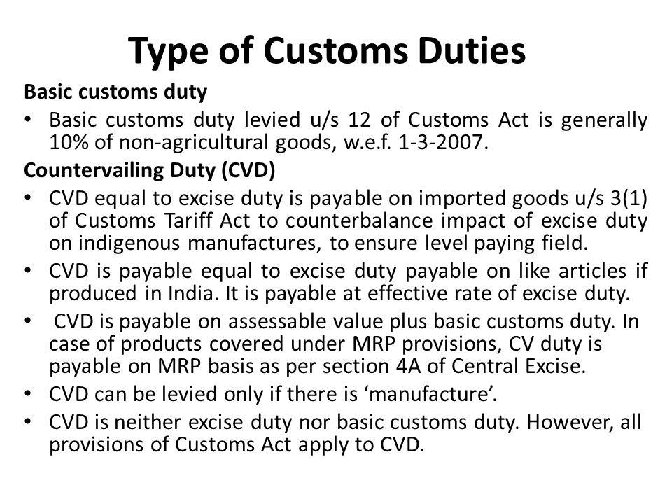 Type of Customs Duties Basic customs duty