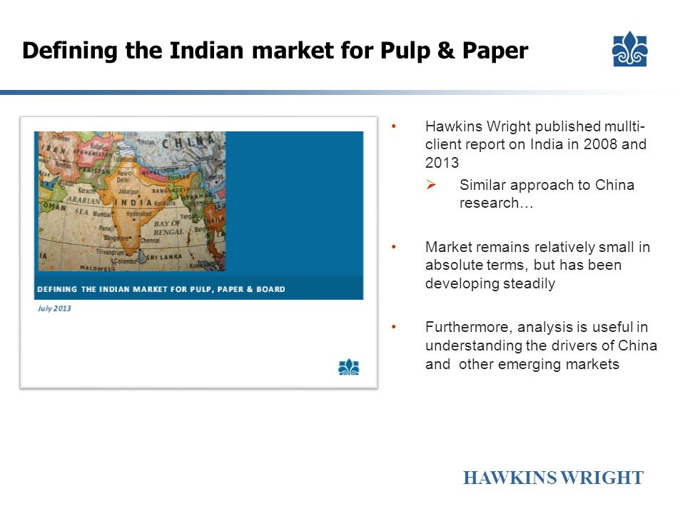 Defining the Indian market for Pulp & Paper
