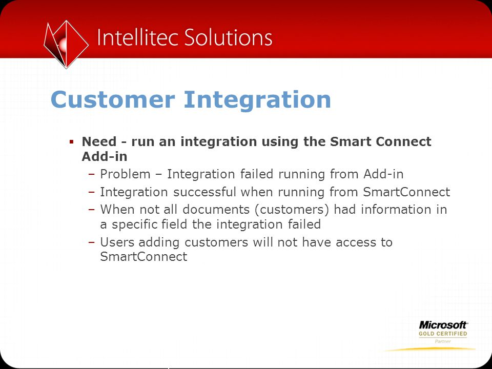 Customer Integration Need - run an integration using the Smart Connect Add-in. Problem – Integration failed running from Add-in.