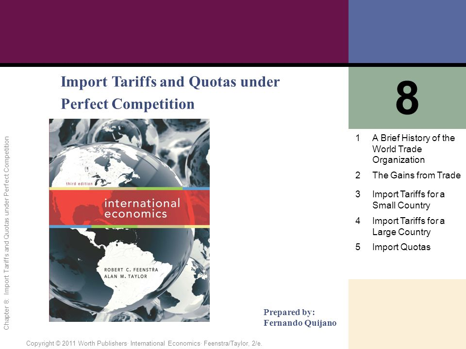 8 Import Tariffs and Quotas under Perfect Competition 1